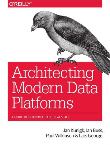 Architecting Modern Data Platforms 2
